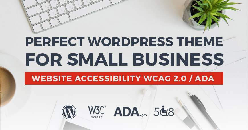 business WordPress theme with WCAG 2.0 / ADA compliance.