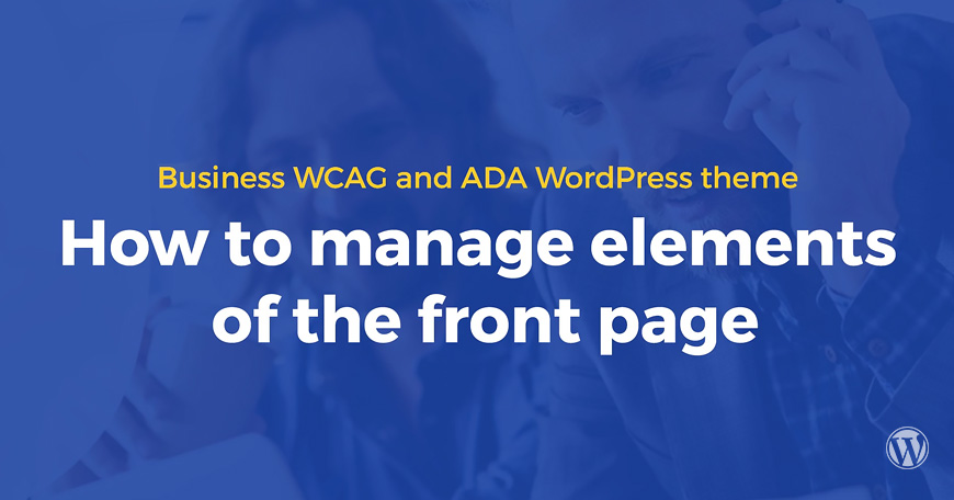 6-minute video guide how to use Business WCAG and ADA WordPress theme.