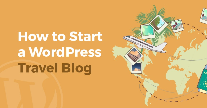 How to start a WordPress travel blog