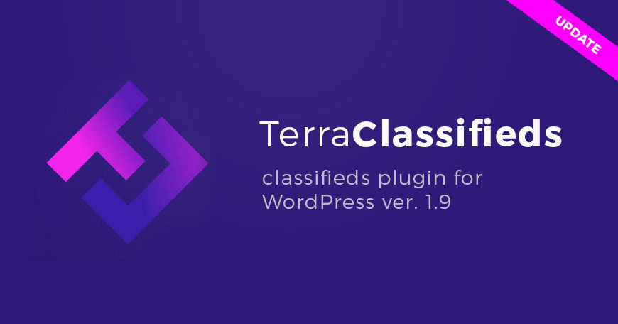 TerraClassifieds WordPress classifieds plugin updated to ver. 1.9. Check what changed.