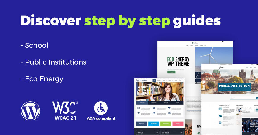 Discover step by step guides for WordPress themes