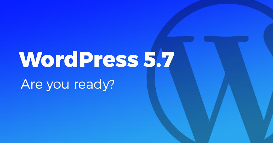 All themes and plugins are ready for WordPress 5.7