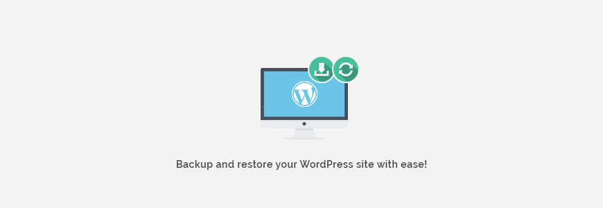 Backup and restore WordPress website easily. Learn it before it's too late.