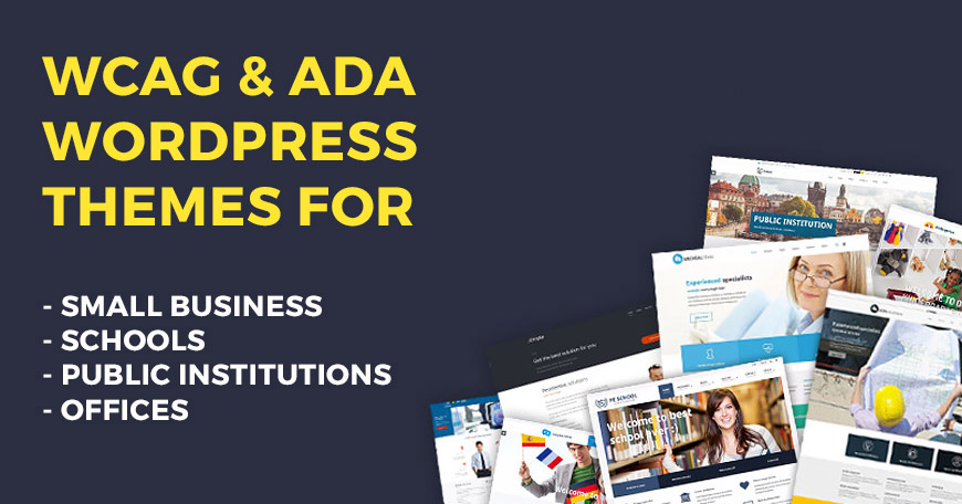 Discover the best WCAG & ADA compliant WordPress themes.